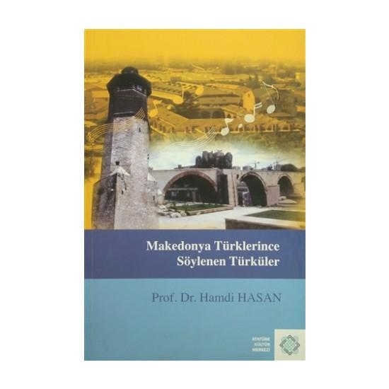 Makedonya Türklerince Söylenen Türküler
