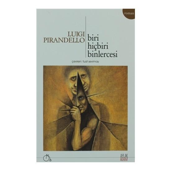 Biri Hiçbiri Binlercesi - Luigi Pirandello