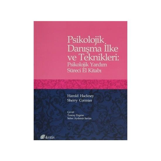 Psikolojik Danışma İlke ve Teknikleri - Harold Hackney