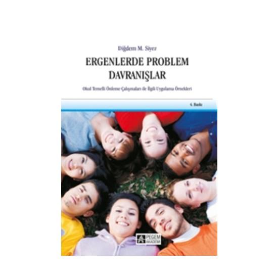 Ergenlerde Problem Davranışlar - Diğdem Müge Siyez