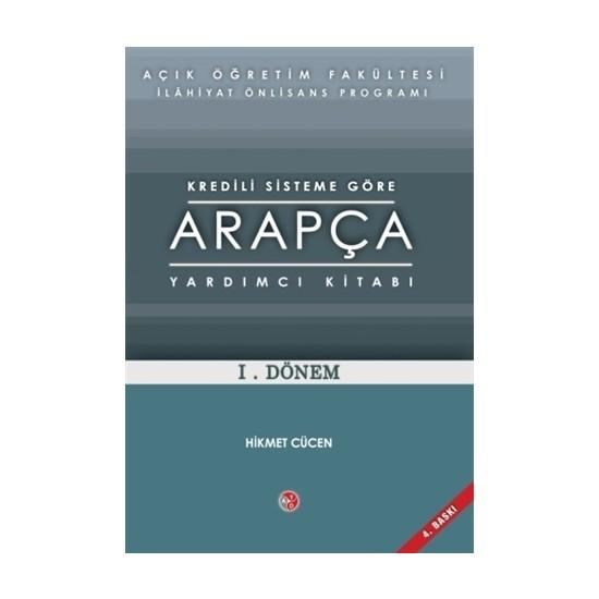 Kredili Sisteme Göre Arapça Yardımcı Kitabı 1.Dönem - Hikmet Cücen
