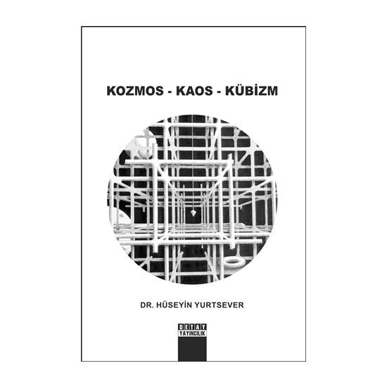 Kozmos - Kaos - Kübizm
