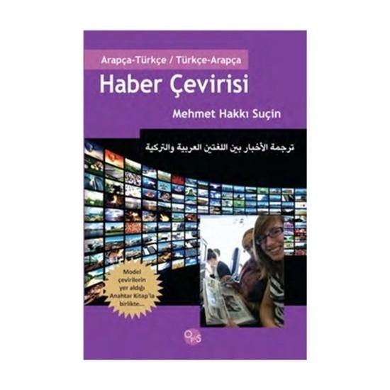 Haber Çevirisi (Arapça - Türkçe / Türkçe - Arapça)