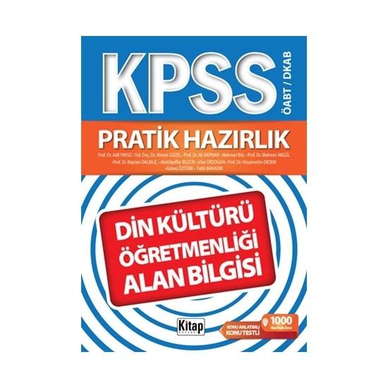 KPSS ÖABT / DKAB Pratik Hazırlık Din Kültürü ve Ahlak Bilgisi Öğretmenliği Alan Bilgisi