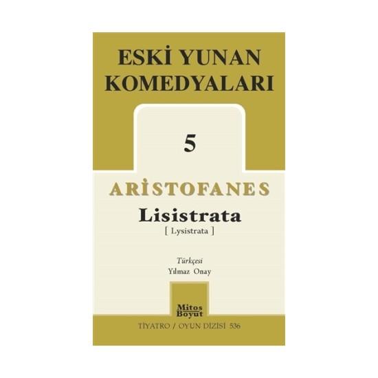 Eski Yunan Komedyaları 5 Lisistrata