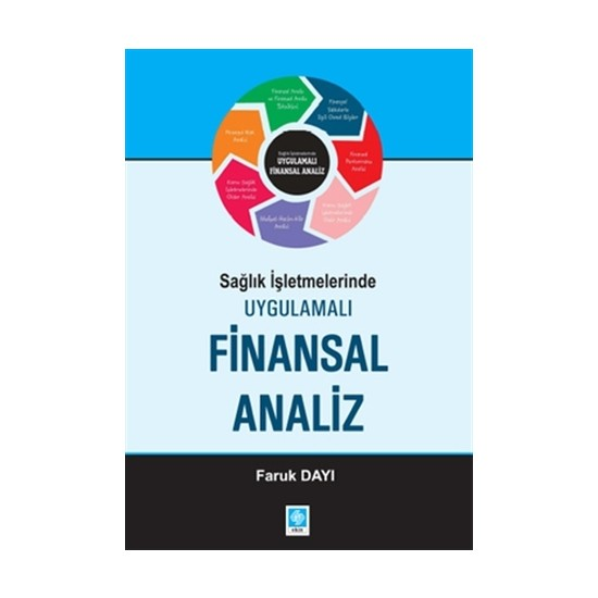 Sağlık İşletmelerinde Uygulamalı Finansal Analiz