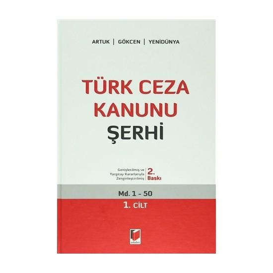 Türk Ceza Kanunu Şerhi (5 Cilt Takım) - A. Caner Yenidünya