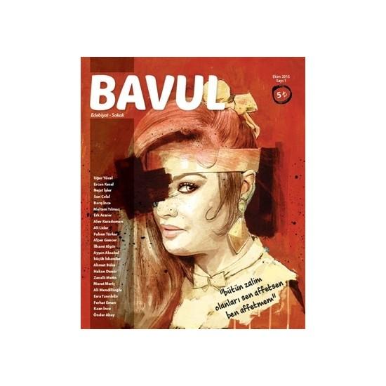 Bavul Dergisi Sayı : 1 Ekim 2015