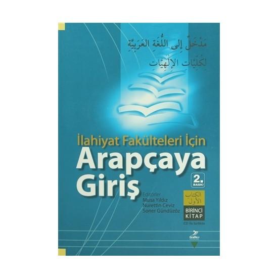 İlahiyat Fakülteleri İçin Arapçaya Giriş (Birinci Kitap)