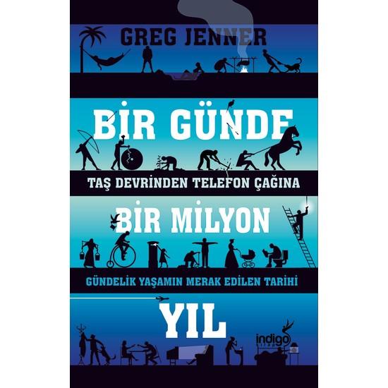 Bir Günde Bir Milyon Yıl - Greg Jenner