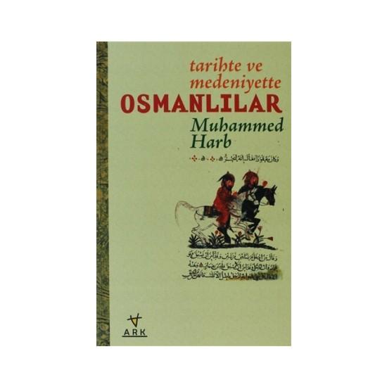 Tarihte ve Medeniyette Osmanlılar
