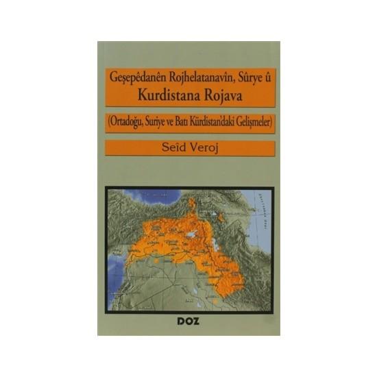 Geşepedanen Rojhelatanavin, Sürye ü Kurdistana Rojava