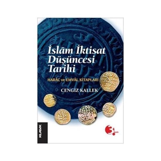 İslam İktisat Düşüncesi Tarihi - Cengiz Kallek