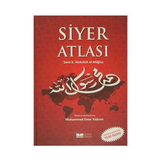 Siyer Atlası - Sami B. Abdullah el-Mağlus