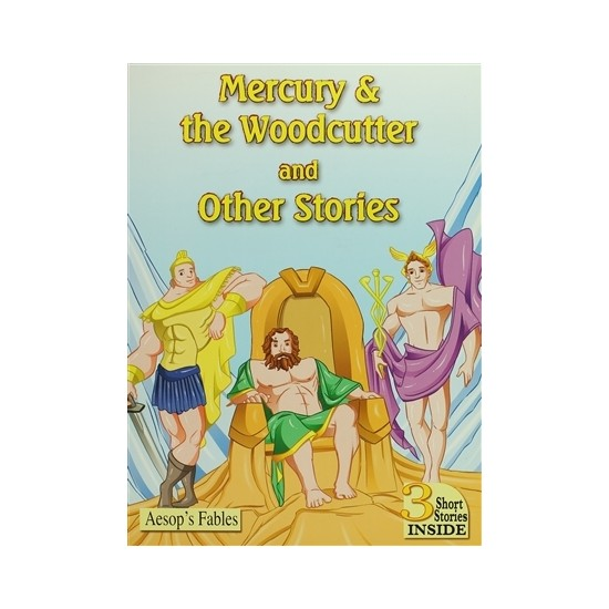 Mercury The Woodcutter and Other Stories