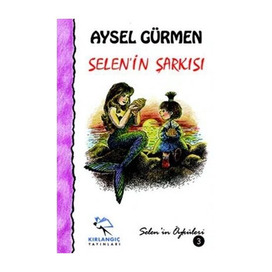 Selen'in Şarkısı