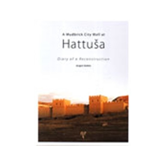 A Mudbrick City Wall at Hattusa