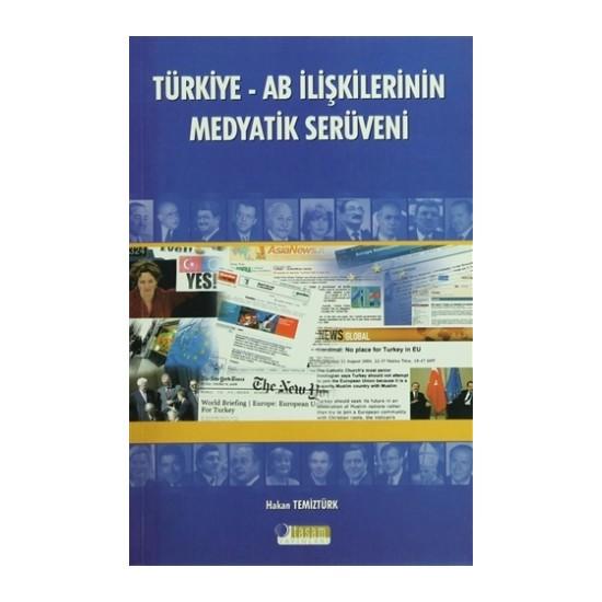Türkiye - AB İlişkilerinin Medyatik Serüveni