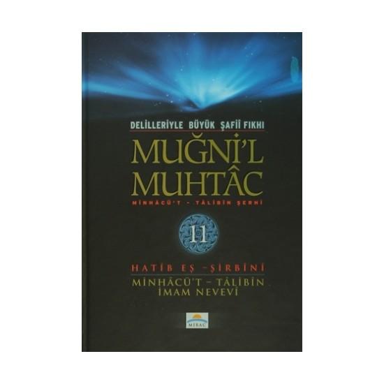 Delilleriyle Büyük Şafii Fıkhı - Muğni'l Muhtac 11. Cilt