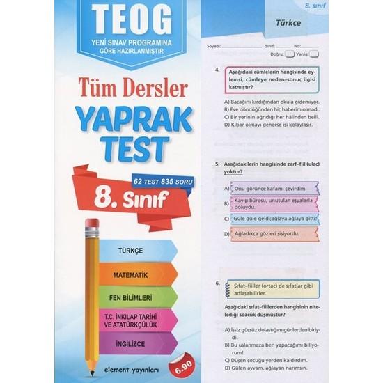 8. Sınıf Tüm Dersler Yaprak Test (Teog Yeni Sınav Programına Göre Hazırlanmıştır)-Kolektif