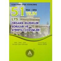 A Yayınları 51 Yılın Lys Organik Bileşikler Soruları Ve Ayrıntılı Çözümleri