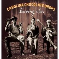 Carolına Chocolate Drops - Leavıng Eden