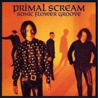 Prımal Scream - Sonıc Flower Groove