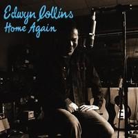 Edwyn Collıns - Home Agaın