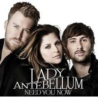 Lady Antebellum - Need You Now