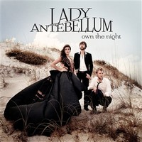 Lady Antebellum - Own The Nıght