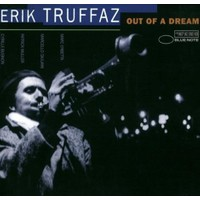 Erık Truffaz - Out Of A Dream (2011 Re-Re