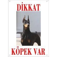 Dikkat Köpek Var Uyari Levhasi (Renkli Doberman)
