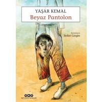 Beyaz Pantolon - Yaşar Kemal