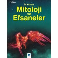 Mitoloji Ve Efsaneler İlk Collins İlk Kitabım