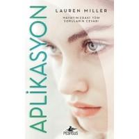 Aplikasyon (Ciltli) - Lauren Miller
