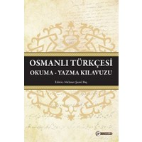 Osmanlı Türkçesi: Okuma Yazma Klavuzu