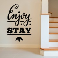 Enjoy Stay Duvar Sticker