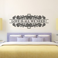 Love is All We Need Duvar Sticker