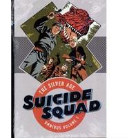 Dc Comics Suicide Squad The Silver Age Omnibus Hc