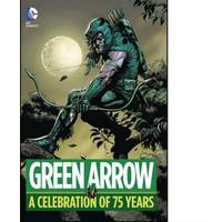 Dc Comics Green Arrow A Celebration Of 75 Years Hc