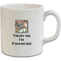 XukX Dizayn Trust Me, I'm A Financier Kupa