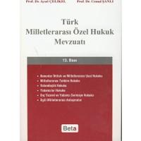 Beta Yayınevi Türk Milletlerarası Özel Hukuk Mevzuatı