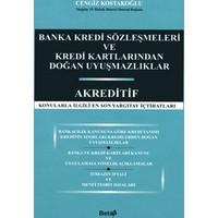 Beta Yayınevi Banka Kredi Sözleşmeleri ve Kredi Kartlarından Doğan Uyuşmazlıklar - Akreditif
