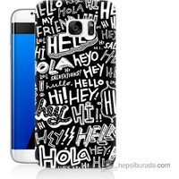 Bordo Samsung Galaxy S7 Edge Hello Baskılı Silikon Kapak Kılıf