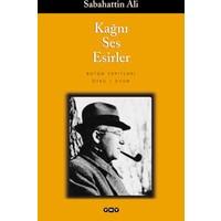 Kağnı, Ses, Esirler - Sabahattin Ali