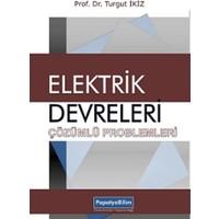 Elektrik Devreleri Çözümlü Problemler