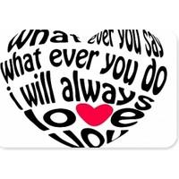 Fotografyabaskı I Will Always Love You Dikdörtgen Mouse Pad