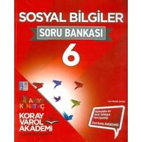 Koray Varol Akademi 6. Sınıf Sosyal Bilgiler Soru Bankası