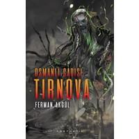 Osmanlı Cadısı Tırnova
