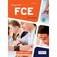 Ahead With Fce For Schools +Cd Student'S Book (8 Practice Tests)